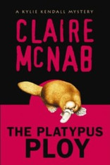 The Platypus Ploy : Kylie Kendall Mystery #5 - Last Copy! Now Out of Print