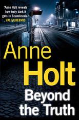 Beyond the Truth (Hanne Wilhelmsen Mystery #7)
