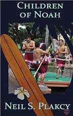 Children Of Noah : A Mahu Hawai'ian Mystery (Book Ten)