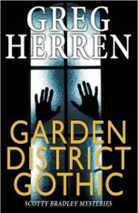 Garden District Gothic (Scotty Bradley Mystery #7)