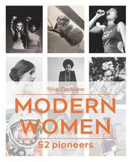 Modern Women : 52 Pioneers