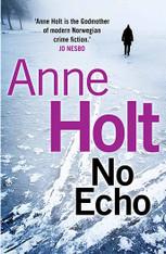 No Echo ( Hanne Wilhelmsen Mystery #6 )