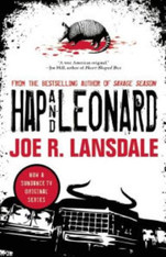 Hap & Leonard Books 9 & 10 (The Complete Short Stories)