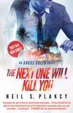The Next One Will Kill You (Angus Green Thriller #1)
