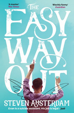 The Easy Way Out (by Steven Amsterdam) - Paperback