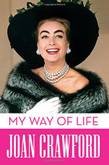 Joan Crawford : My Way of Life