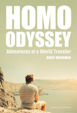 Homo Odyssey : Adventures of a World Traveler