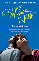 Call Me By Your Name ( Film tie-in Paperback )