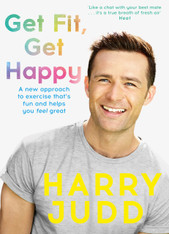 Get Fit, Get Happy : A New Approach to Exercise that's Fun and Helps You Feel Great!