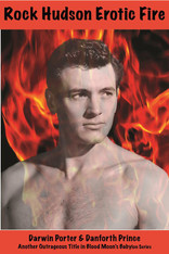 Rock Hudson : Erotic Fire (Blood Moon's Babylon Series)