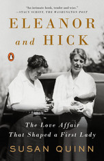 Eleanor and Hick : The Love Affair That Shaped a First Lady (Paperback)