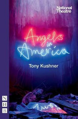 Angels in America: Millennium Approaches (Part 1) and Perestroika (Part 2)