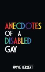 Anecdotes of a Disabled Gay