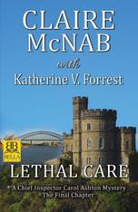 Lethal Care (Carol Ashton Mystery #17)