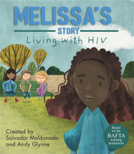 Melissa's Story : Living With HIV