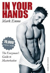 In Your Hands : The Everyman's Guide to Masturbation