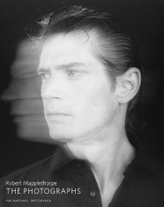 Robert Mapplethorpe : The Photographs