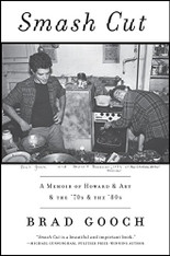 Smash Cut: A Memoir of Howard & Art & the '70s & the '80s (Paperback)