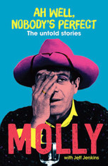 Molly Meldrum : Ah Well, Nobody's Perfect - The Untold Stories (B format paperback)