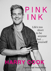 Pink Ink : Life's Too Short To Be Anything But Yourself - signed copies available