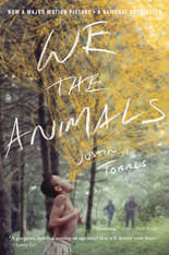 We the Animals ( Film Tie-in Edition)