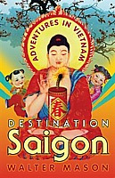 Destination Saigon