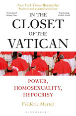 In the Closet of the Vatican : Power, Homosexuality, Hypocrisy (revised and expanded edition))