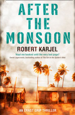 After the Monsoon ( Ernst Grip #2 )