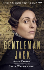 Gentleman Jack :The Life and Times of Anne Lister The Official Companion to the BBC Series