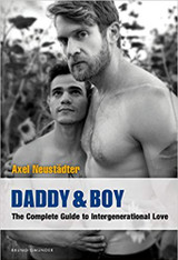 Daddy & Boy: The Complete Guide to Intergenerational Love (New Publication date - July 2020)