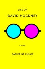 Life of David Hockney : A Novel