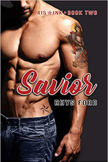 Savior (415 Ink - Book 2)