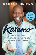 Karamo: My Story of Embracing Purpose, Healing and Hope