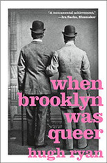 When Brooklyn Was Queer : A History