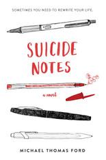 Suicide Notes : A Novel (2019 Edition)