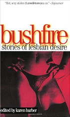 Bushfire: Stories of Lesbian Desire