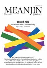 Meanjin Vol. 78 No. 1 - Queer & Now