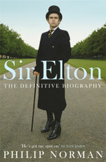 Sir Elton : The Definitive Biography