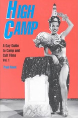 High Camp: A Gay Guide to Camp & Cult Films, Volume One