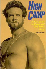 High Camp: A Gay Guide to Camp & Cult Films, Volume Two