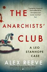 The Anarchists Club (Leo Stanhope Book #2)