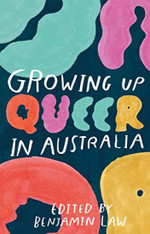 Growing Up Queer In Australia - signed by Benjamin Law