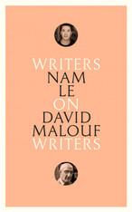 On David Malouf: Writers on Writers