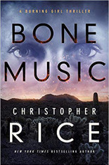 Bone Music (Burning Girl Book 1)