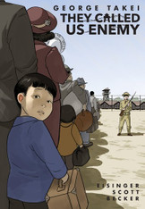 They Called Us Enemy (graphic memoir)