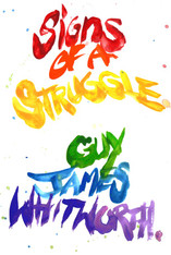 Signs of a Struggle - Signed copies by the Author/Artist