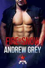 Fire and Snow (Carlisle Cops Book #4) - small paperback ed.