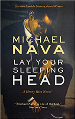 Lay Your Sleeping Head (A Henry Rios Mystery #1)