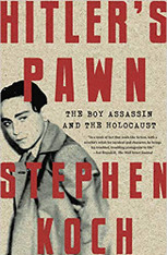 Hitler's Pawn: The Boy Assassin and the Holocaust