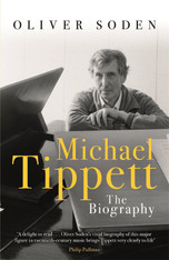 Michael Tippett: The Biography (paperback)